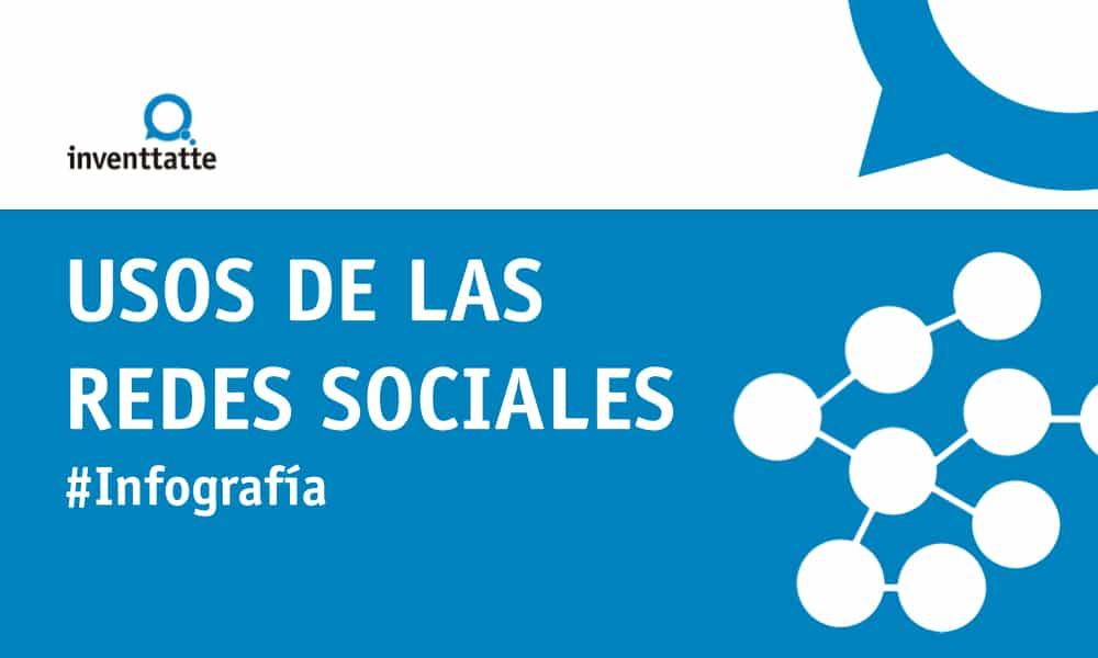 Infografía: Usos de las redes sociales