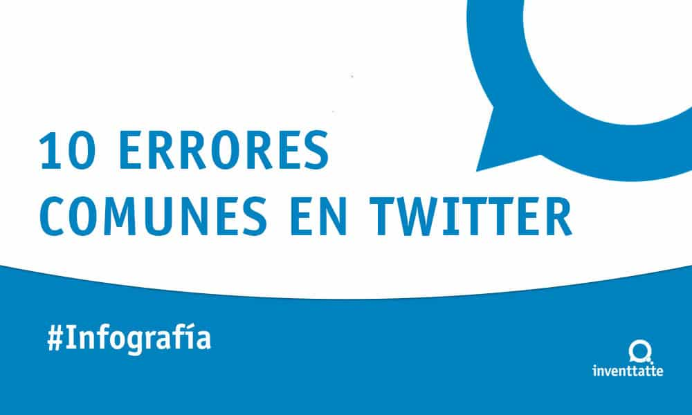 Infografía: 10 errores comunes en Twitter