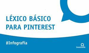 Infografía: Léxico básico de la red social Pinterest