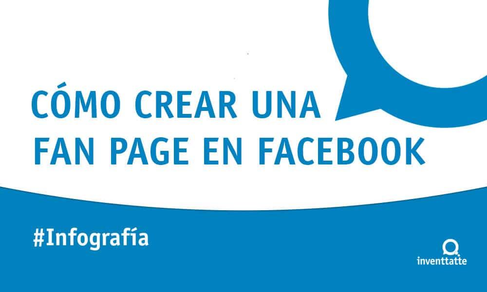 Infografía: Cómo crear una Fan Page en Facebook