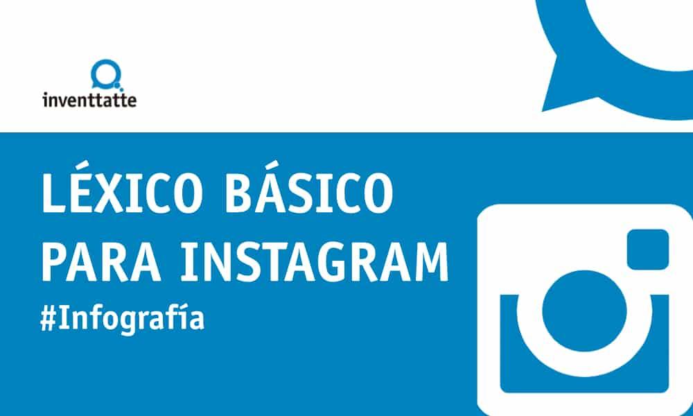 Infografía: Léxico básico para Instagram