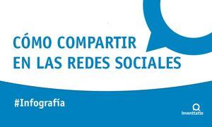 Infografía: Cómo compartir en las redes sociales