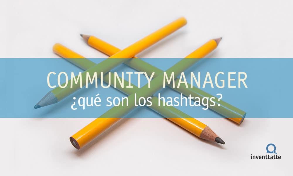 ¿Qué son los hashtags y dónde se usan?