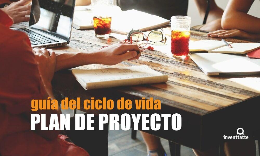 Plan de Proyecto, útil para la gestión