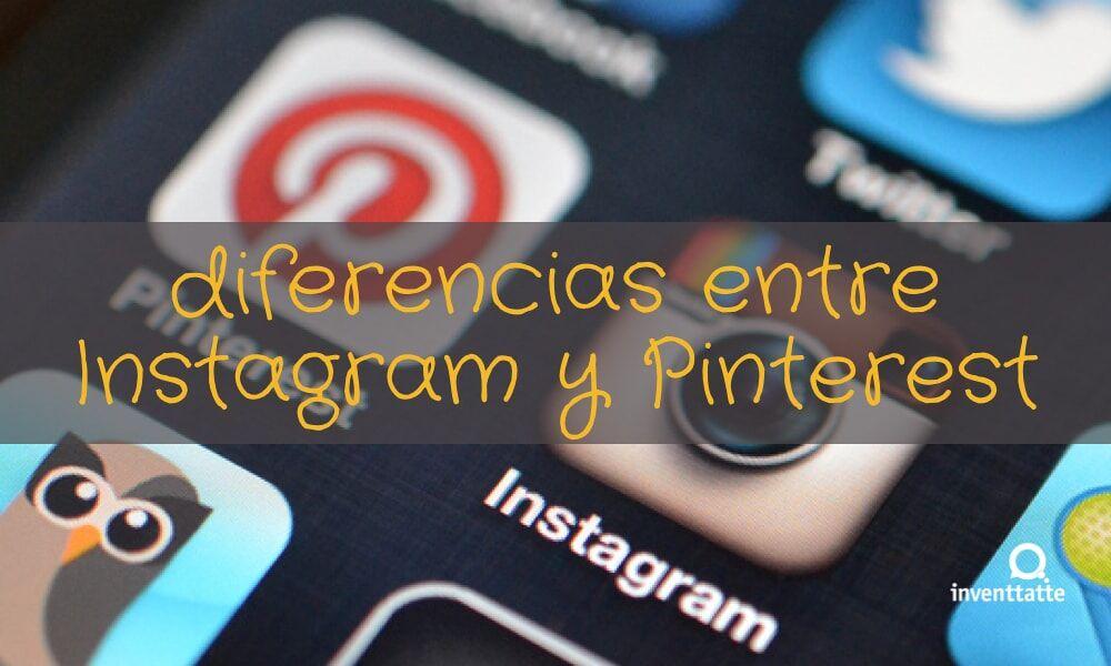 Diferencias entre Instagram y Pinterest