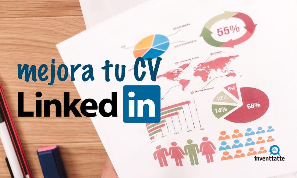 LinkedIn: Mejora tu perfil con una infografía de tu CV