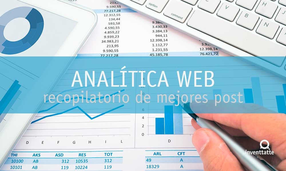 Google Analytics: Recopilatorio Mejores Post