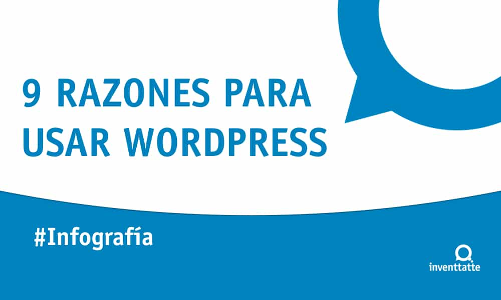 Infografía: 9 razones para usar WordPress