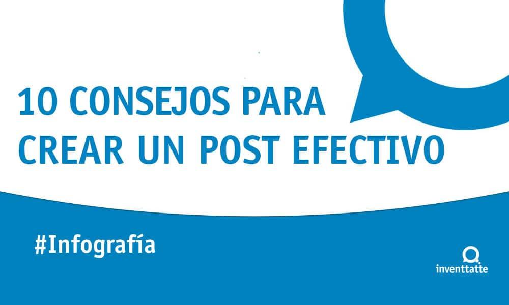 Infografía: 10 consejos para crear un post efectivo