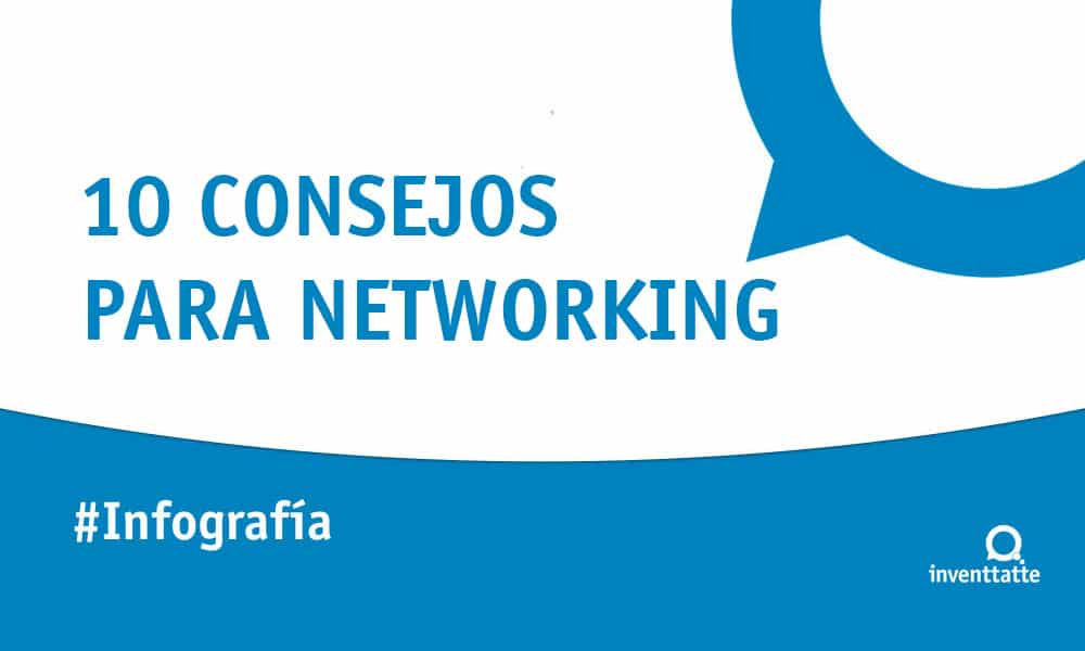 Infografía: 10 Consejos para el Networking