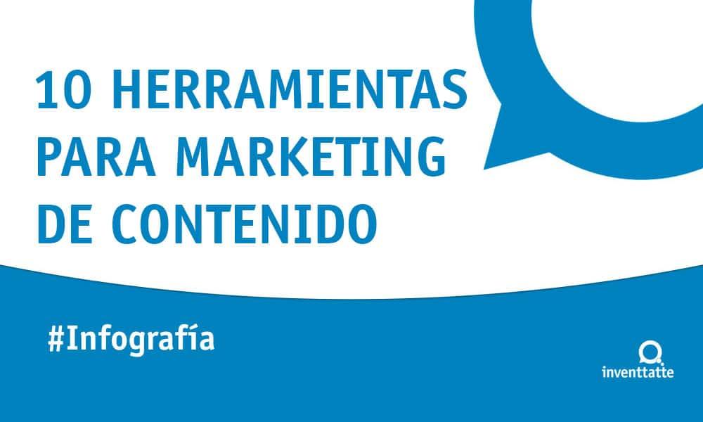 Infografía: 10 herramientas para Marketing de Contenido