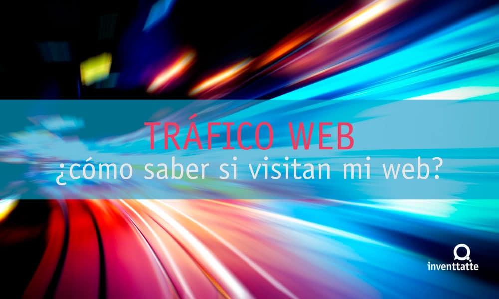 ¿Cómo saber si visitan mi web?