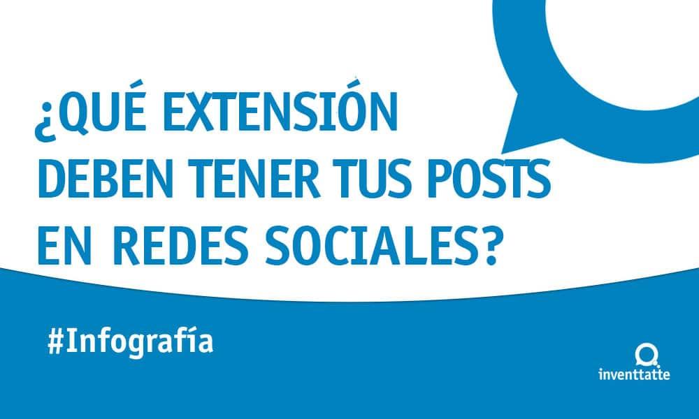Infografía: Extensión de tus posts en redes sociales