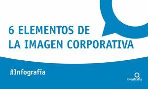 Infografía: 6 elementos de la imagen corporativa
