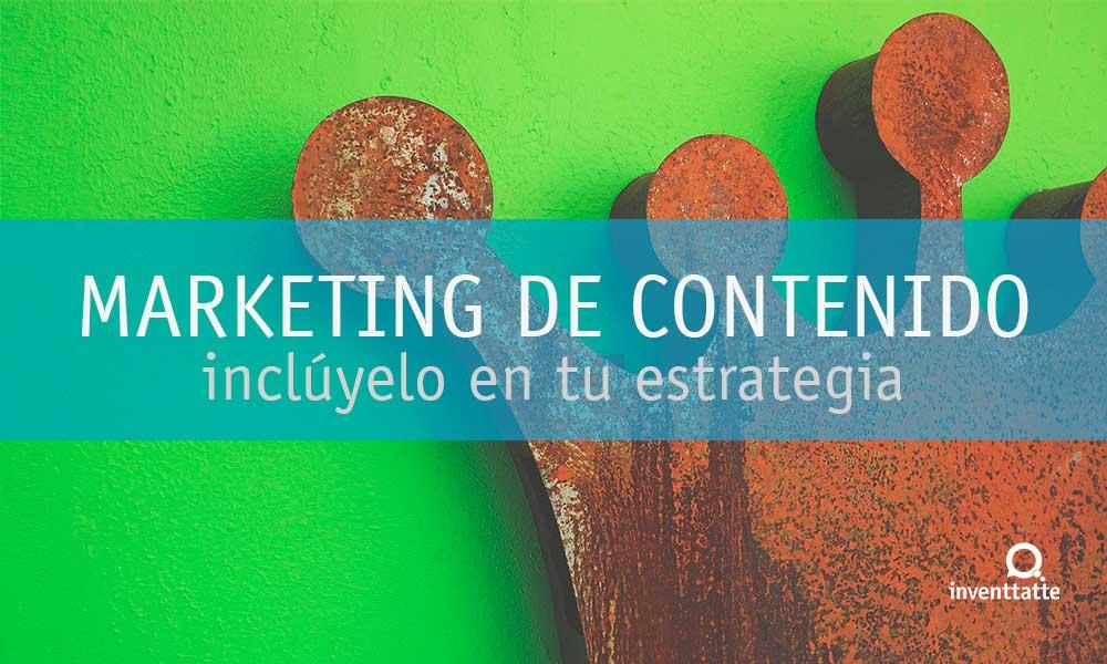 El contenido es el rey en una estrategia de Marketing Online