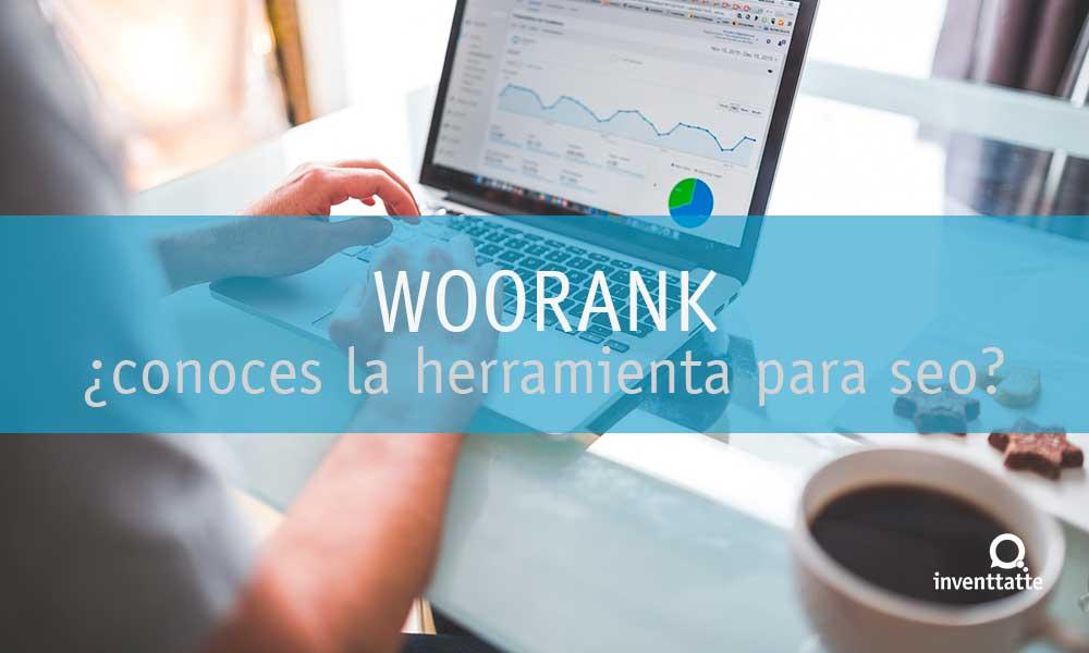 ¿Conoces la herramienta Woorank para SEO?