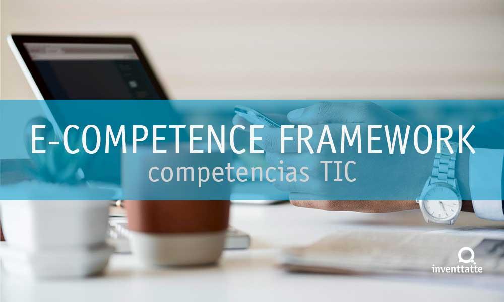 Define tus Competencias TIC con e-Competence Framework
