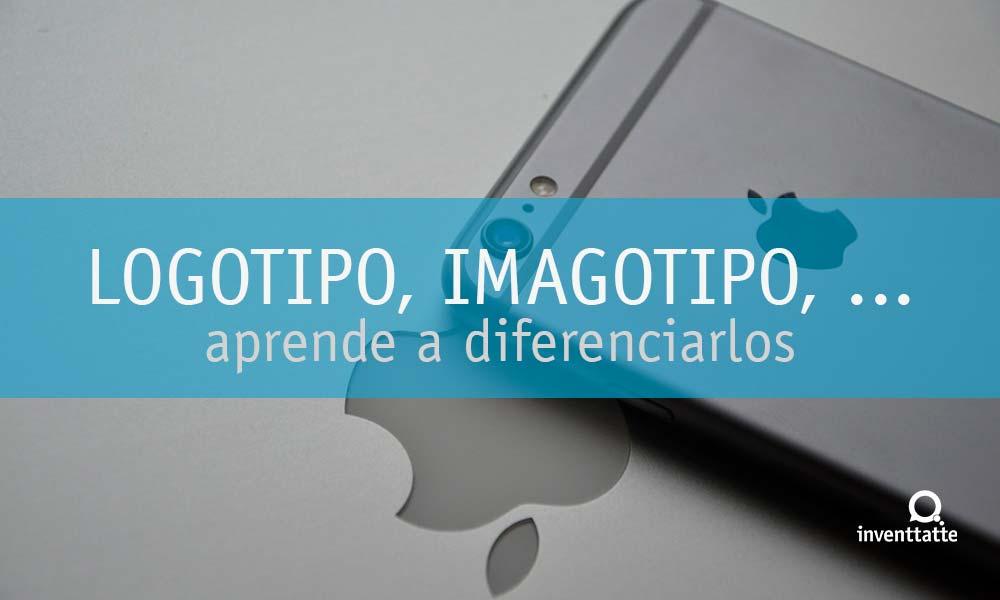 Diferencias entre Logotipo, imagotipo, isotipo, isologo