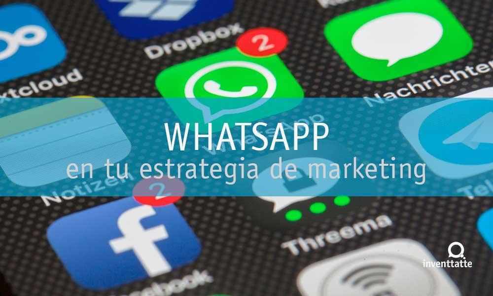 WhatsApp en tu estrategia de marketing