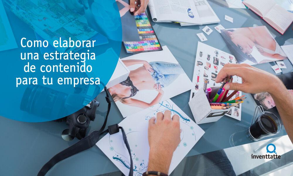 Como elaborar una estrategia de contenido para tu empresa